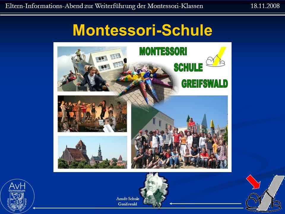 Eltern-Informations-Abend zur Weiterführung der Montessori-Klassen 18.11.2008 Arndt-Schule Greifswald Stundentafel der RegS Jahrgangsstufe5678910 1.
