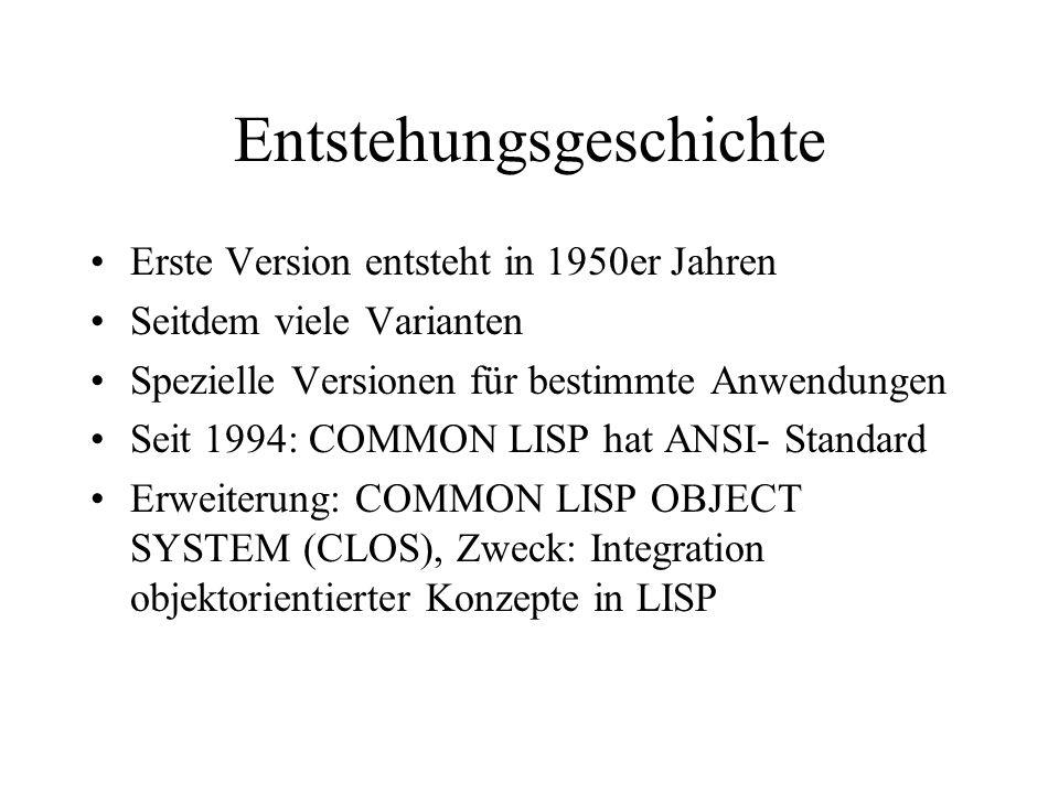 Entstehungsgeschichte Erste Version entsteht in 1950er Jahren Seitdem viele Varianten Spezielle Versionen für bestimmte Anwendungen Seit 1994: COMMON