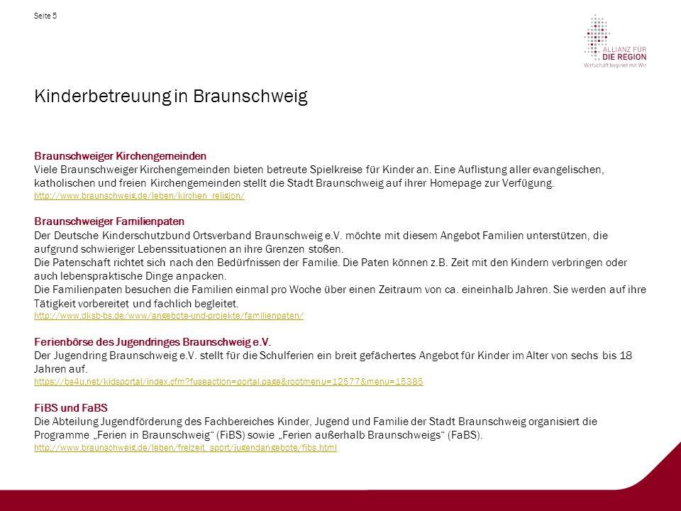 Seite 6 Kinderbetreuung in Wolfenbüttel Wolfenbütteler Kindertagesstätten Unter dem folgenden Link finden Sie Informationen für die Anmeldung Ihres Kindes in einer Krippe, in einem Kindergarten oder im Hort.