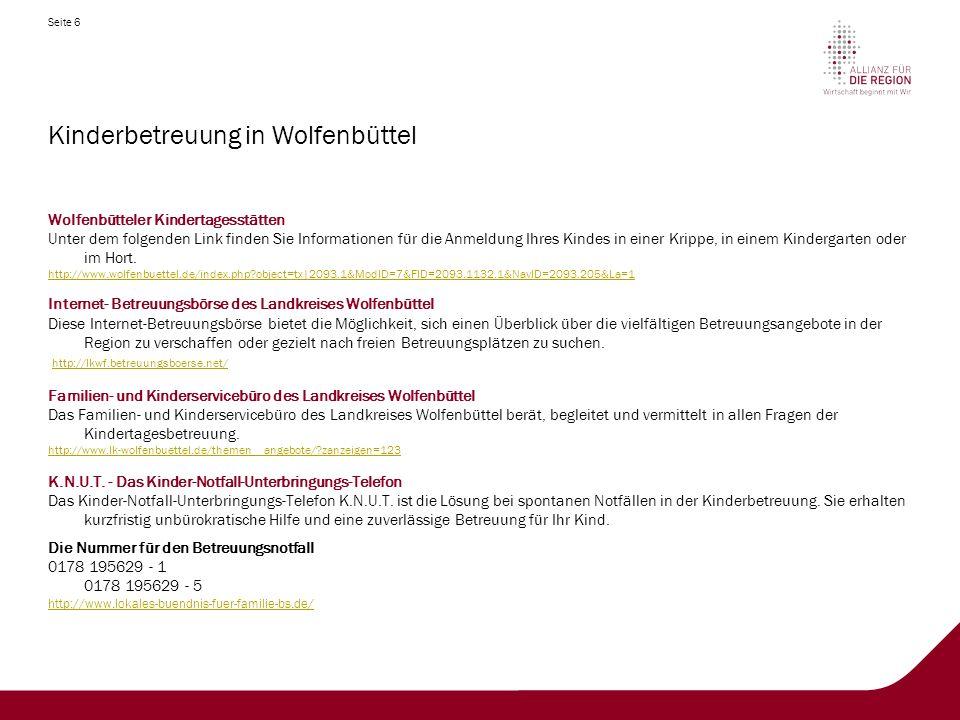 Seite 7 Kinderbetreuung in Wolfenbüttel Evangelische Familienbildungsstätte Wolfenbüttel Die Propstei Wolfenbüttel ist Trägerin der Evangelischen Familien-Bildungsstätte.