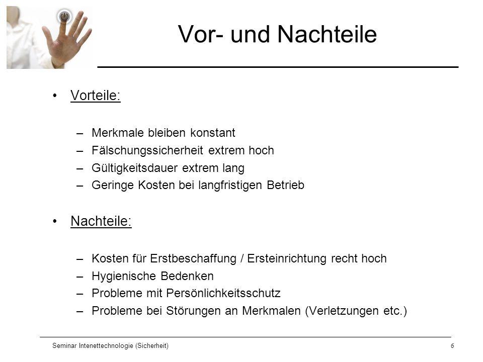 Seminar Intenettechnologie (Sicherheit)17 Fingerabdruckerkennung Sicheres Verfahren .