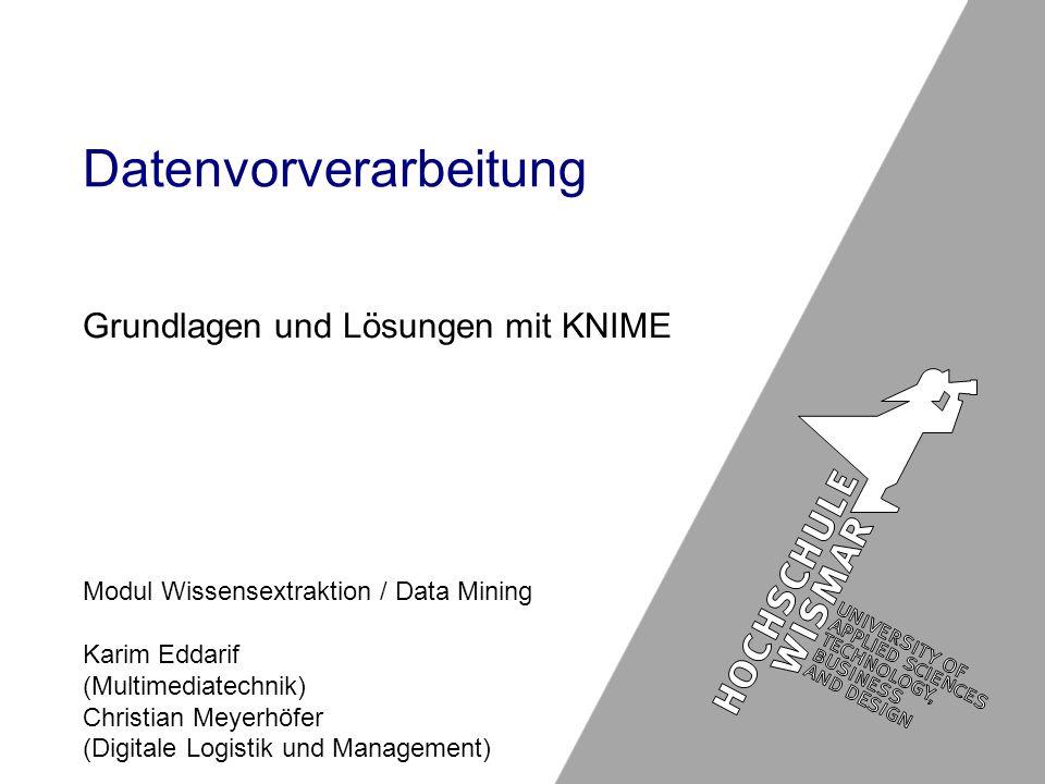 Datenvorverarbeitung, Karim Eddarif & Christian Meyerhöfer 2 Gliederung 1.
