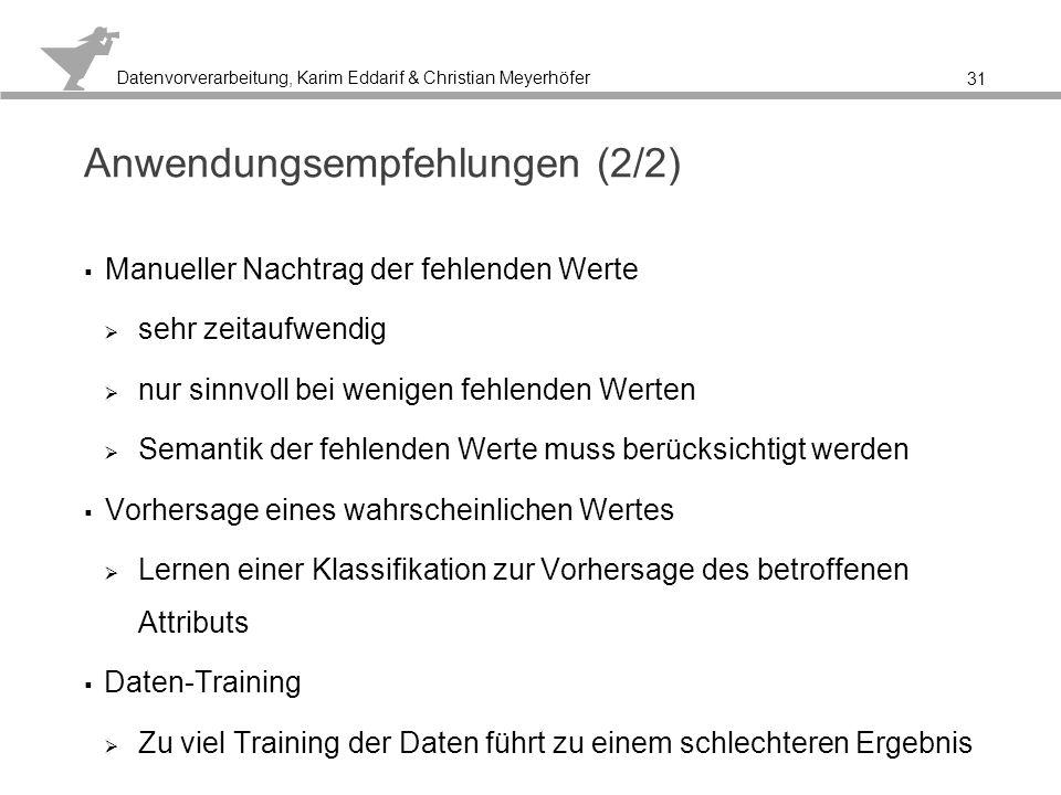 Datenvorverarbeitung, Karim Eddarif & Christian Meyerhöfer 4.