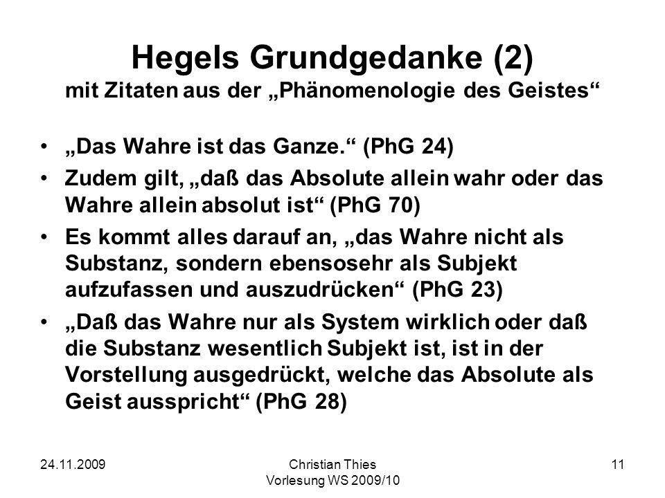 24.11.2009Christian Thies Vorlesung WS 2009/10 12 Was ist Geist.