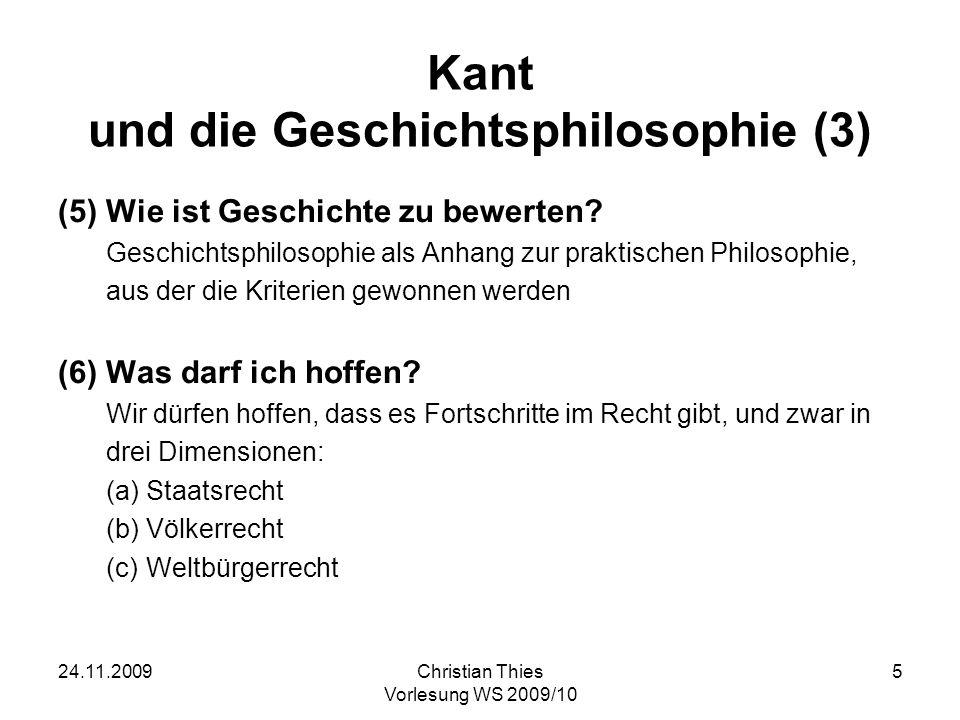 24.11.2009Christian Thies Vorlesung WS 2009/10 6 Literaturhinweise Geier, Manfred: Kants Welt.