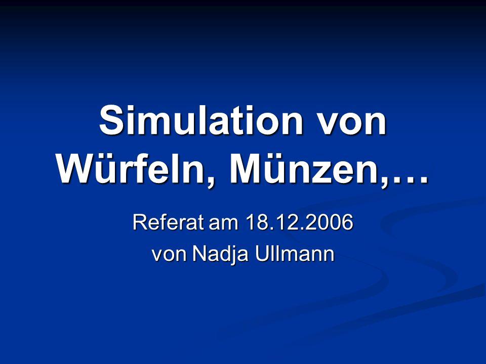Gleichzeitiges Werfen von Würfel und Münze Werfen der Münze: > m m<-floor(runif(20,1,3)) > m [1] 2 1 1 2 2 2 1 2 1 2 2 2 2 2 2 2 2 2 1 2 [1] 2 1 1 2 2 2 1 2 1 2 2 2 2 2 2 2 2 2 1 2 Werfen des Würfels: > w w<-floor(runif(20,1,7)) > w [1] 6 2 2 6 3 1 6 1 3 3 4 3 2 4 5 5 5 6 6 4 [1] 6 2 2 6 3 1 6 1 3 3 4 3 2 4 5 5 5 6 6 4
