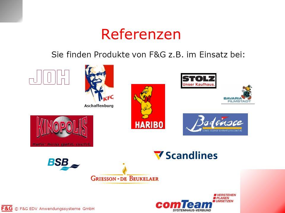 © F&G EDV Anwendungssysteme GmbH Referenzen Sie finden Produkte von F&G z.B. im Einsatz bei: Aschaffenburg