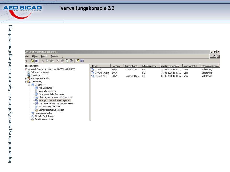 Implementierung eines Systems zur Systemauslastungsüberwachung Verwaltungskonsole 2/2