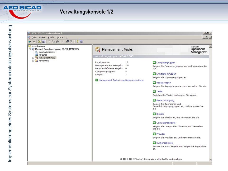 Implementierung eines Systems zur Systemauslastungsüberwachung Verwaltungskonsole 1/2