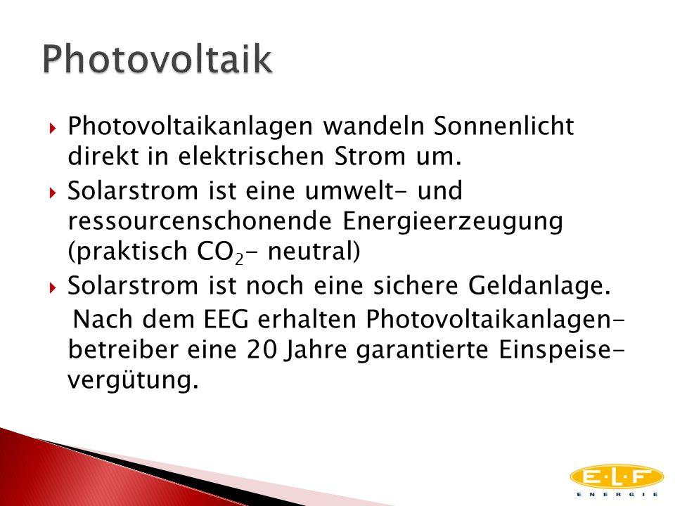 Photovoltaikanlagen wandeln Sonnenlicht direkt in elektrischen Strom um. Solarstrom ist eine umwelt- und ressourcenschonende Energieerzeugung (praktis