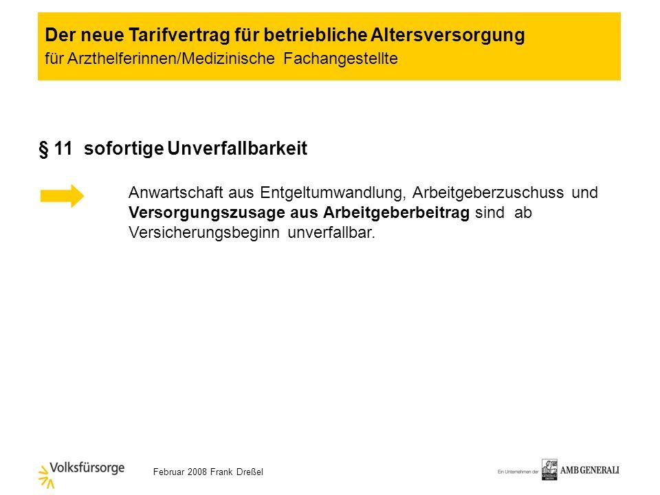 Februar 2008 Frank Dreßel § 9 Durchführungsweg (1) AG bietet Pensionskasse an (2) trifft AG nicht innerhalb 4 Wochen nach Antragstellung bzw nach Ents