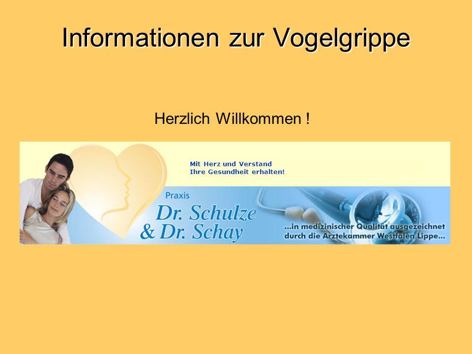 Informationen zur Vogelgrippe Gefahr für den Menschen in Mitteleuropa .