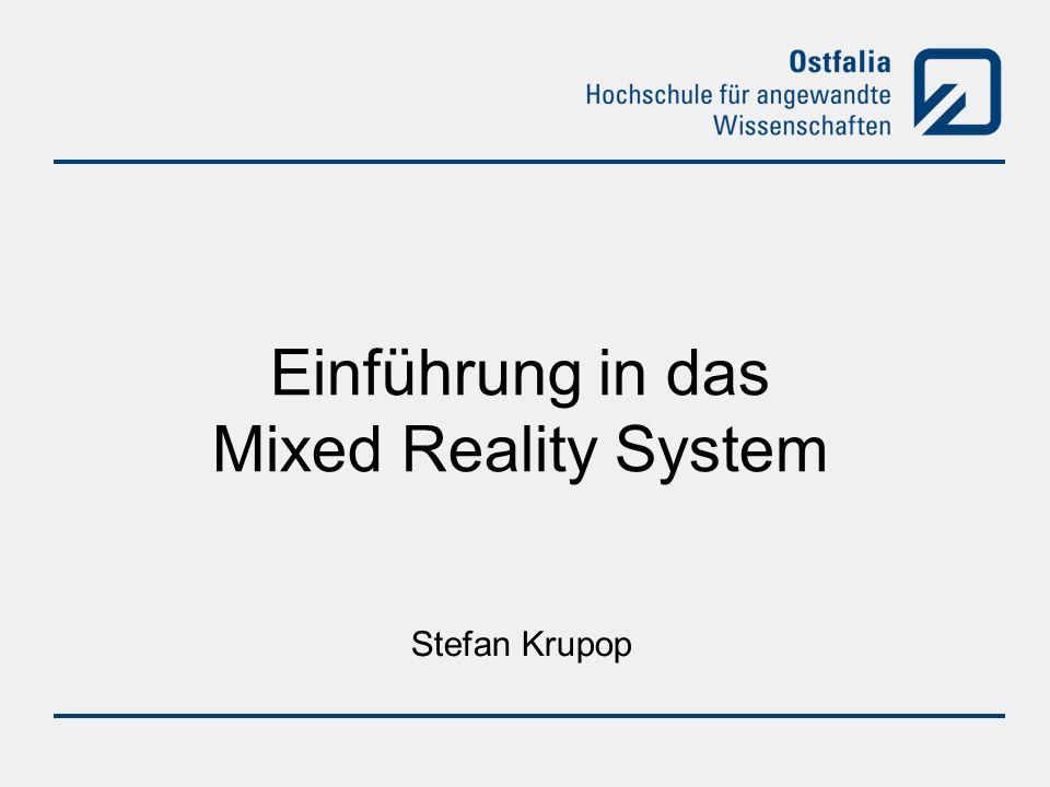 Stefan Krupop Einführung in das Mixed Reality System