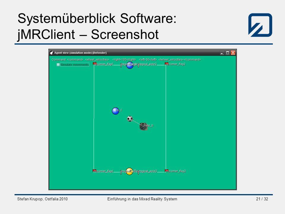 Stefan Krupop, Ostfalia 2010Einführung in das Mixed Reality System21 / 32 Systemüberblick Software: jMRClient – Screenshot