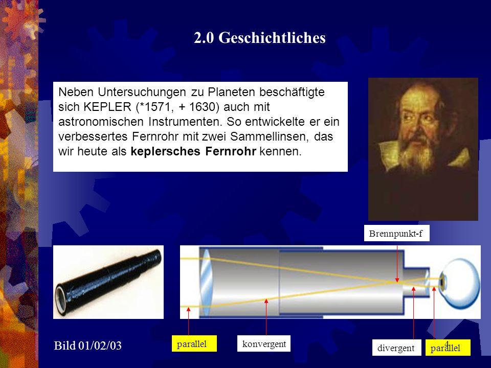 Neben Untersuchungen zu Planeten beschäftigte sich KEPLER (*1571, + 1630) auch mit astronomischen Instrumenten. So entwickelte er ein verbessertes Fer