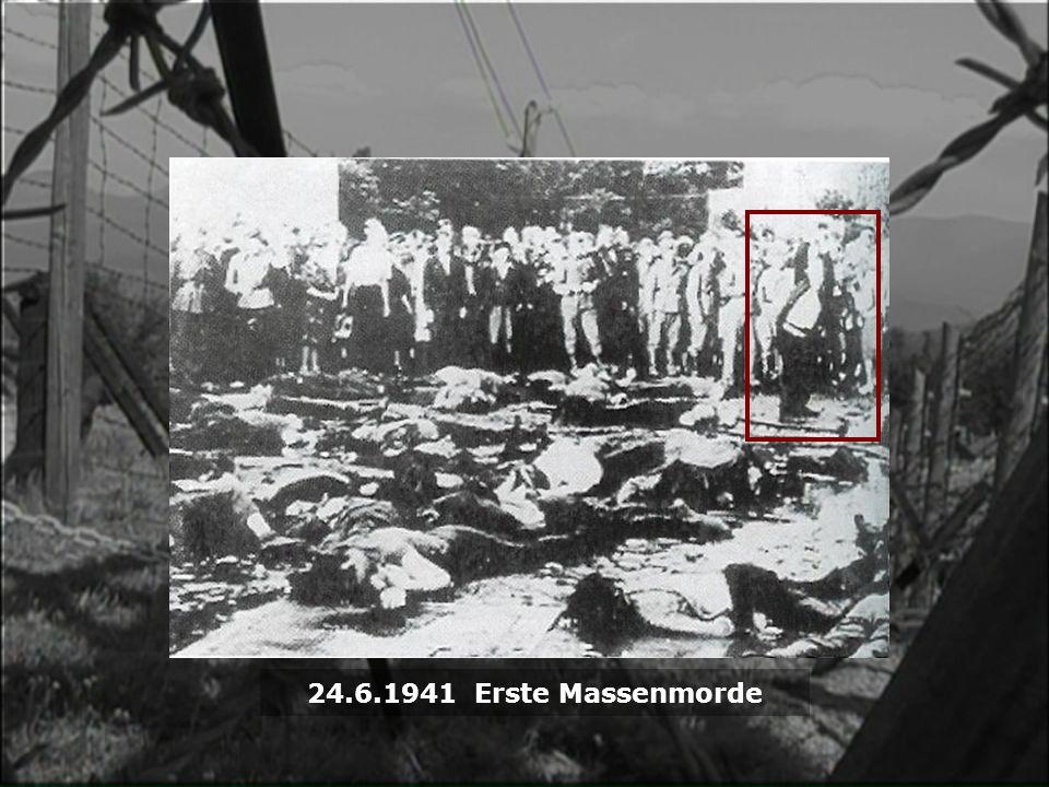 24.6.1941 Erste Massenmorde