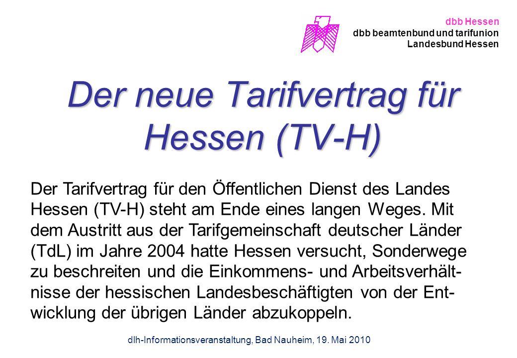 Der neue Tarifvertrag für Hessen (TV-H) Der Tarifvertrag für den Öffentlichen Dienst des Landes Hessen (TV-H) steht am Ende eines langen Weges. Mit de