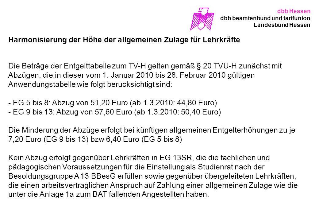 dbb Hessen dbb beamtenbund und tarifunion Landesbund Hessen Harmonisierung der Höhe der allgemeinen Zulage für Lehrkräfte Die Beträge der Entgelttabel
