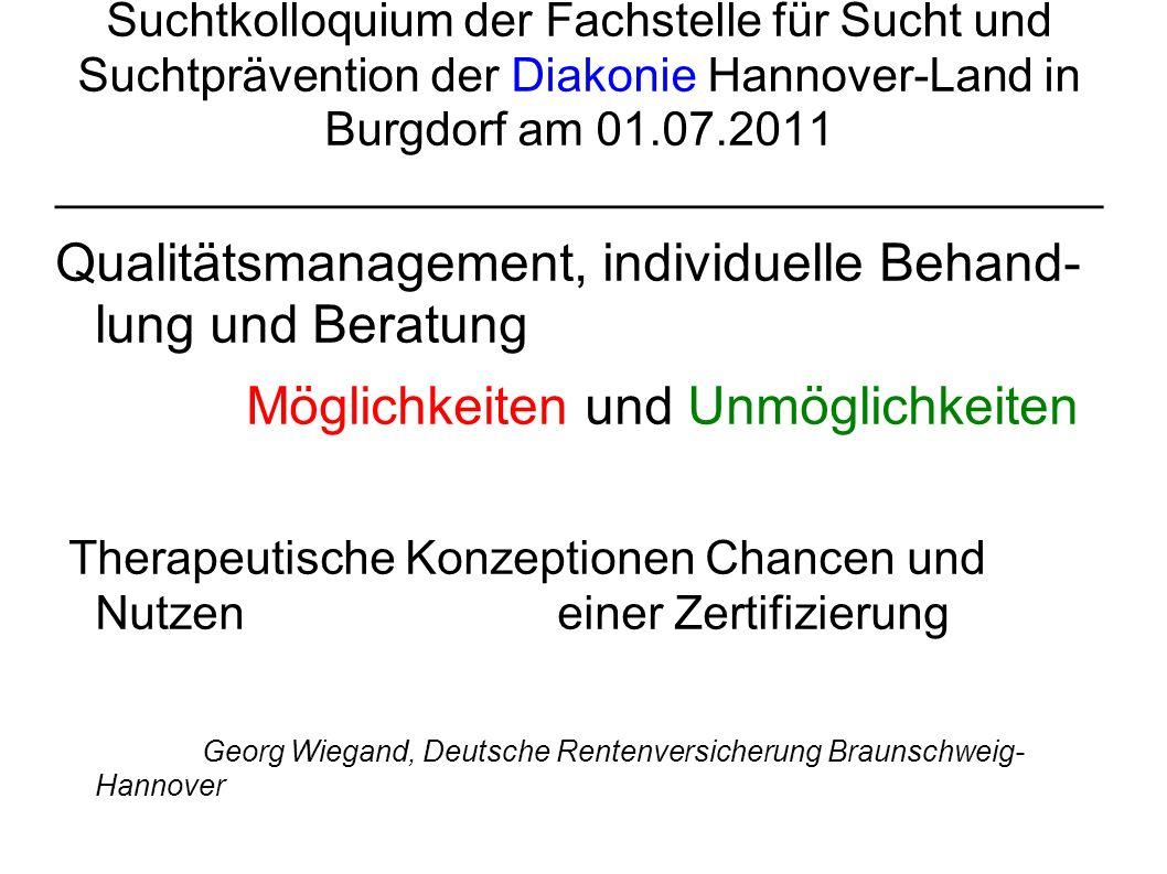 Suchtkolloquium der Fachstelle für Sucht und Suchtprävention der Diakonie Hannover-Land in Burgdorf am 01.07.2011 ____________________________________