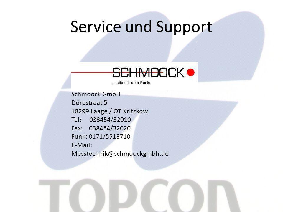 Service und Support Schmoock GmbH Dörpstraat 5 18299 Laage / OT Kritzkow Tel: 038454/32010 Fax: 038454/32020 Funk: 0171/5513710 E-Mail: Messtechnik@schmoockgmbh.de