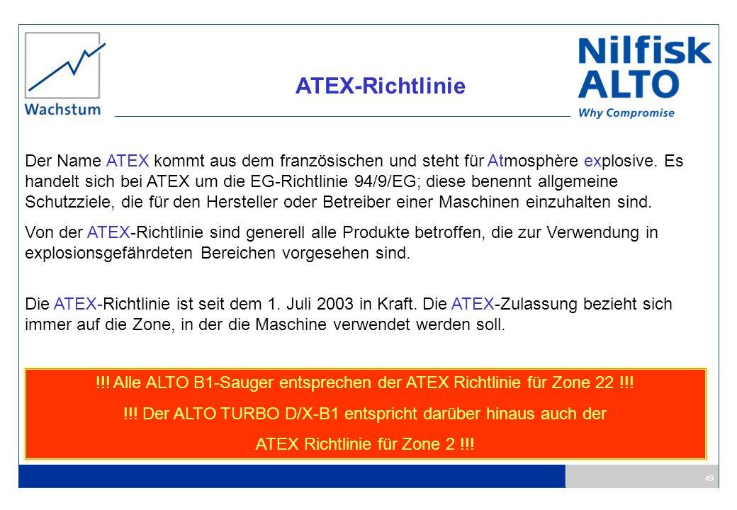 49 ATEX-Richtlinie Der Name ATEX kommt aus dem französischen und steht für Atmosphère explosive. Es handelt sich bei ATEX um die EG-Richtlinie 94/9/EG