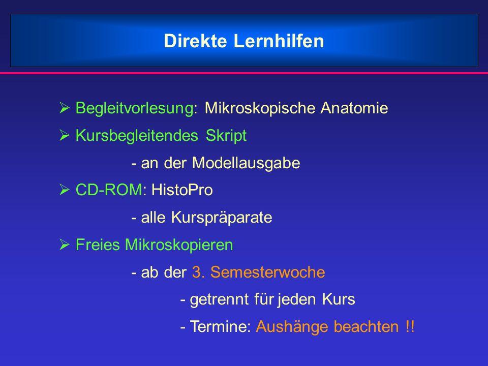 Direkte Lernhilfen Begleitvorlesung: Mikroskopische Anatomie Kursbegleitendes Skript - an der Modellausgabe CD-ROM: HistoPro - alle Kurspräparate Frei
