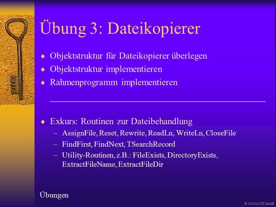 Übung 3: Dateikopierer Objektstruktur für Dateikopierer überlegen Objektstruktur implementieren Rahmenprogramm implementieren ________________________