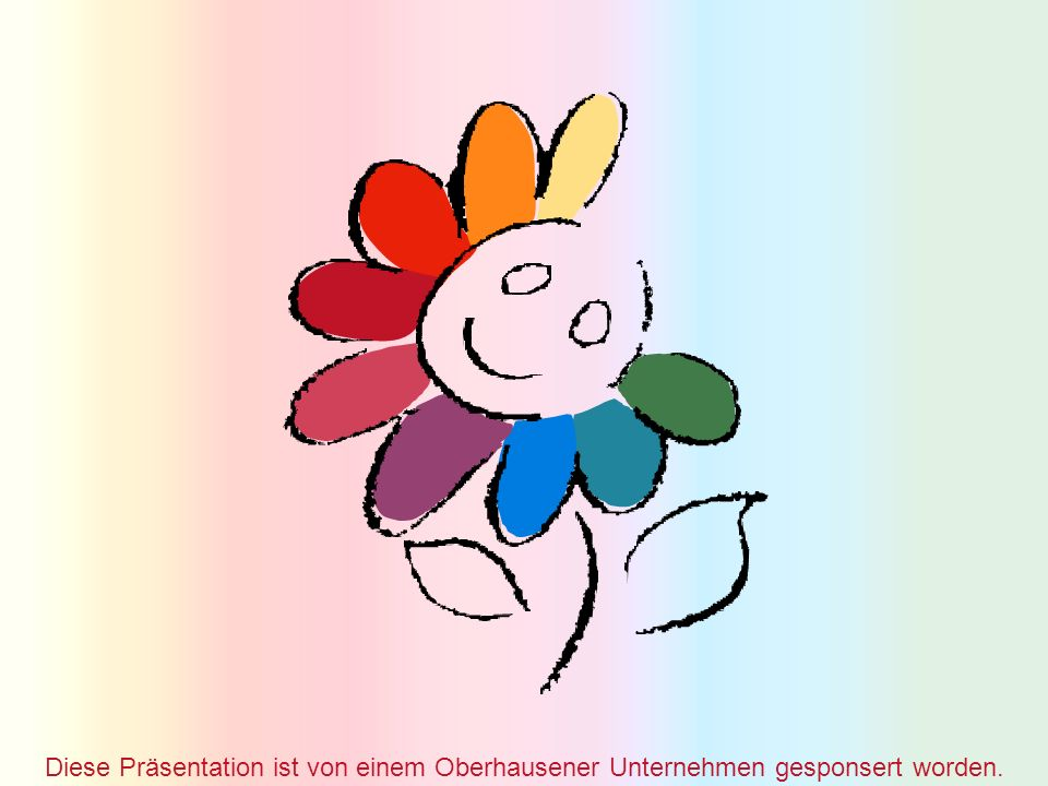 Diese Präsentation ist von einem Oberhausener Unternehmen gesponsert worden.