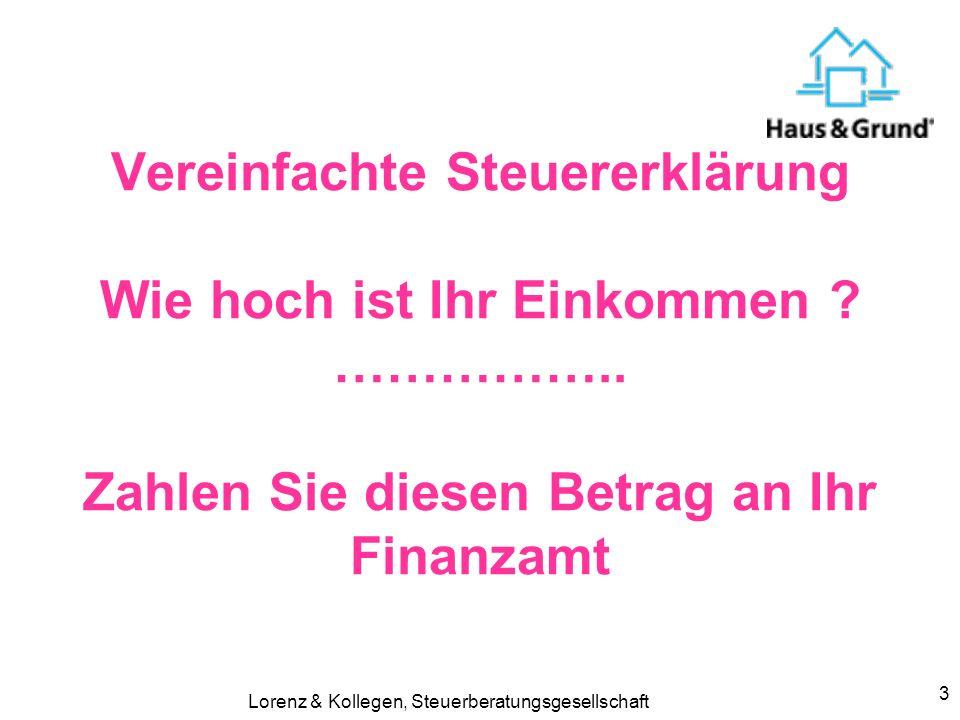 Lorenz & Kollegen, Steuerberatungsgesellschaft4 Neue Rentenbesteuerung ab 2005 bisher: Ertragsanteil z.B.