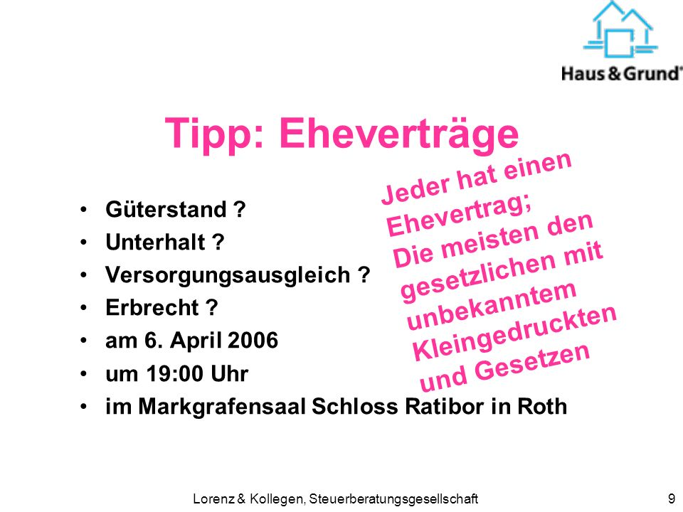 Lorenz & Kollegen, Steuerberatungsgesellschaft10 Eigenheimzulage Streichung ab 1.