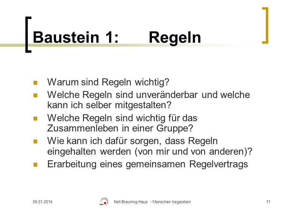 06.01.2014Nell-Breuning-Haus - Menschen begeistern11 Baustein 1:Regeln Warum sind Regeln wichtig.