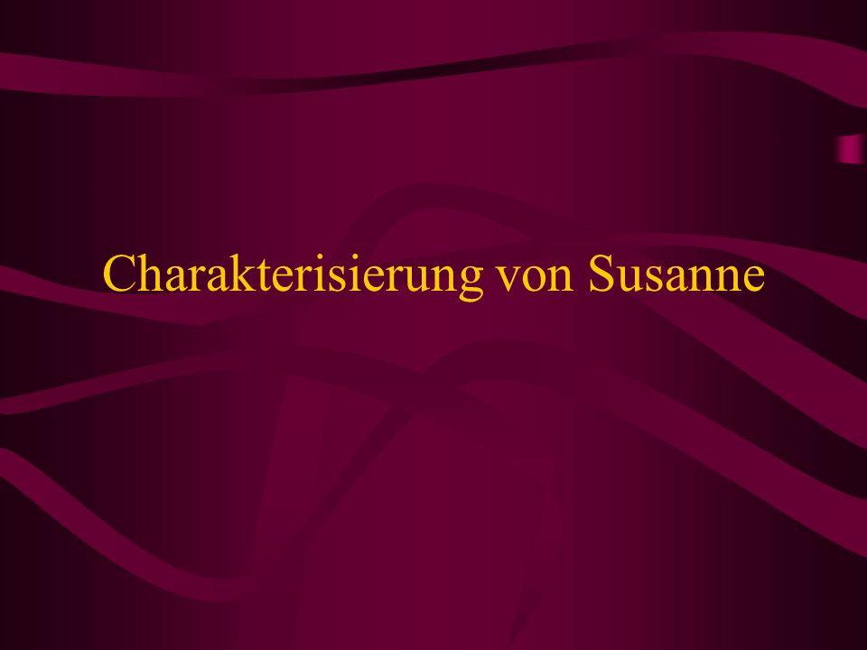 Charakterisierung von Susanne