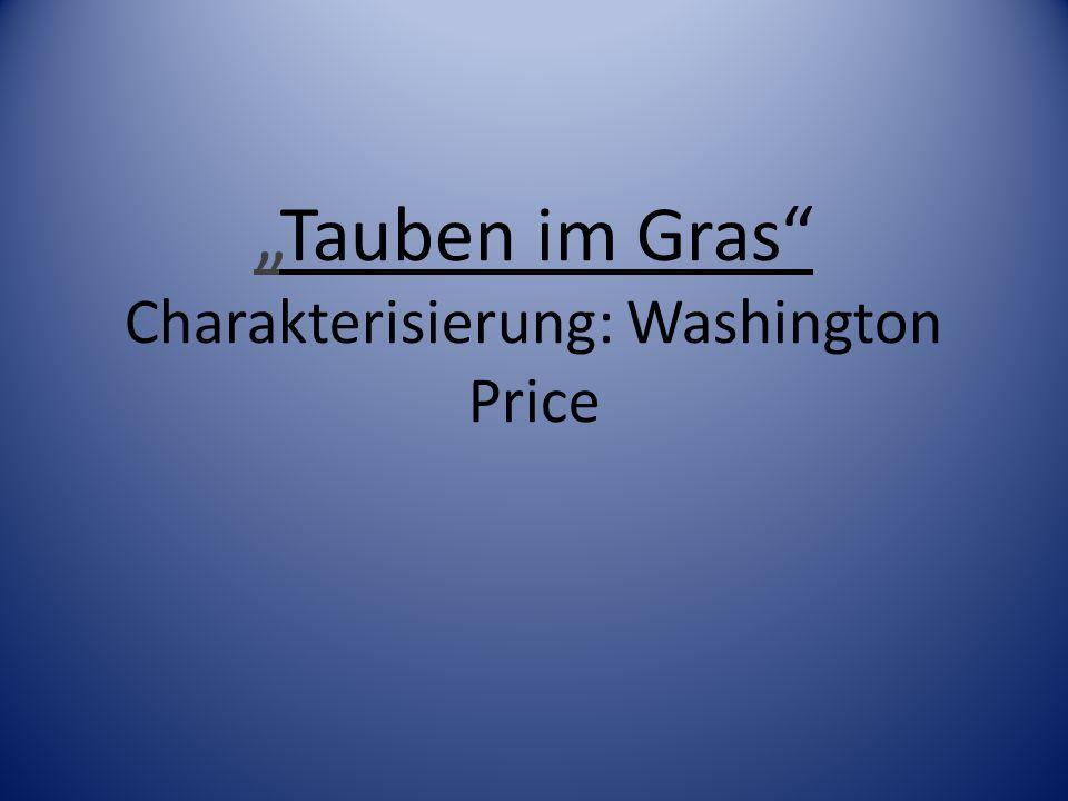 Tauben im Gras Charakterisierung: Washington Price