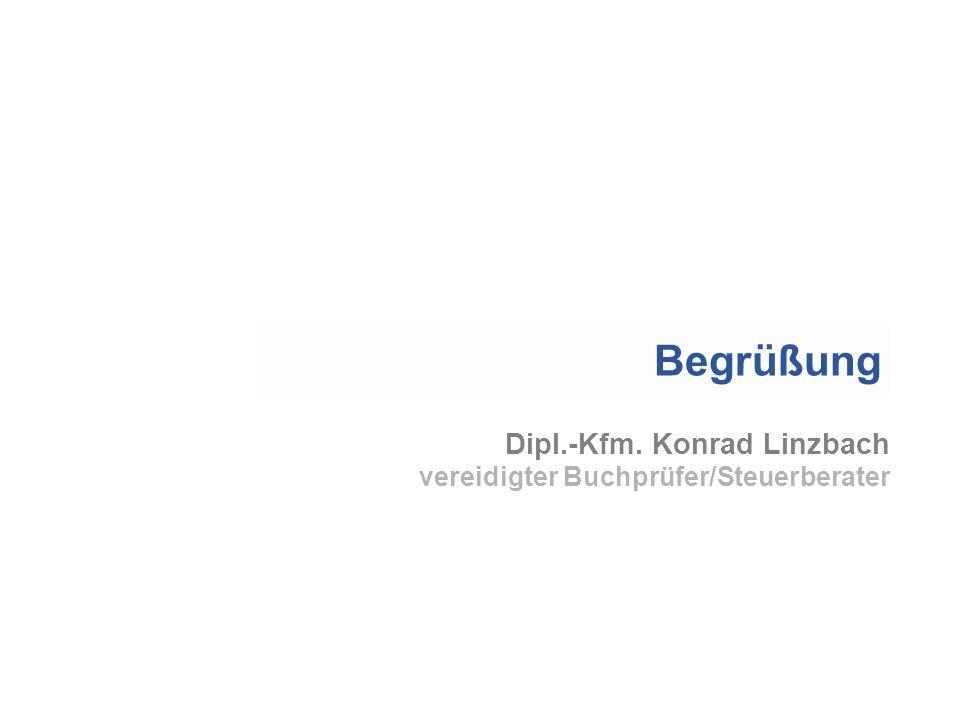 Dipl.-Kfm. Konrad Linzbach vereidigter Buchprüfer/Steuerberater Begrüßung