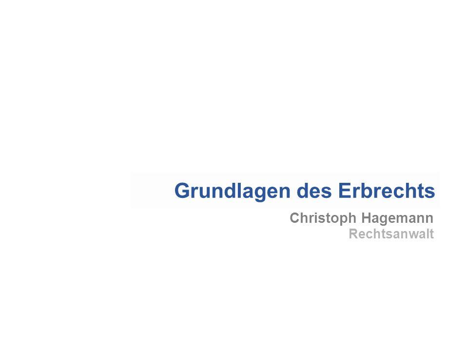 Christoph Hagemann Rechtsanwalt Grundlagen des Erbrechts