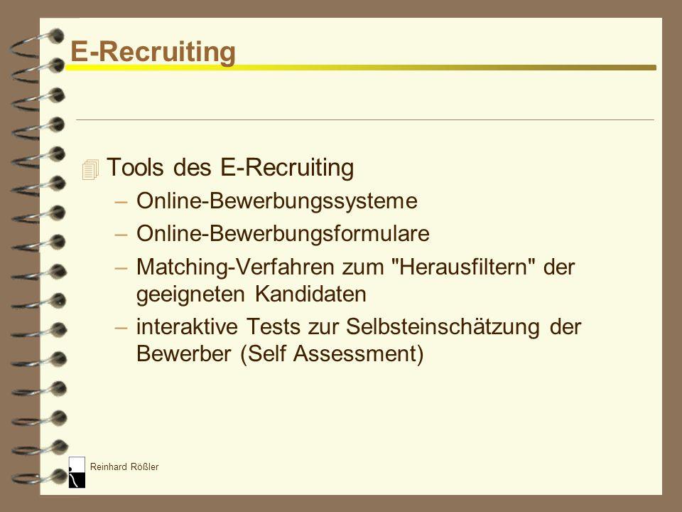 Reinhard Rößler E-Recruiting 4 Entwicklung