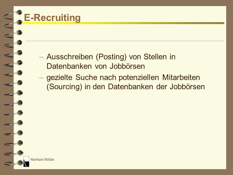 Reinhard Rößler E-Recruiting 4 Tools des E-Recruiting –Online-Bewerbungssysteme –Online-Bewerbungsformulare –Matching-Verfahren zum