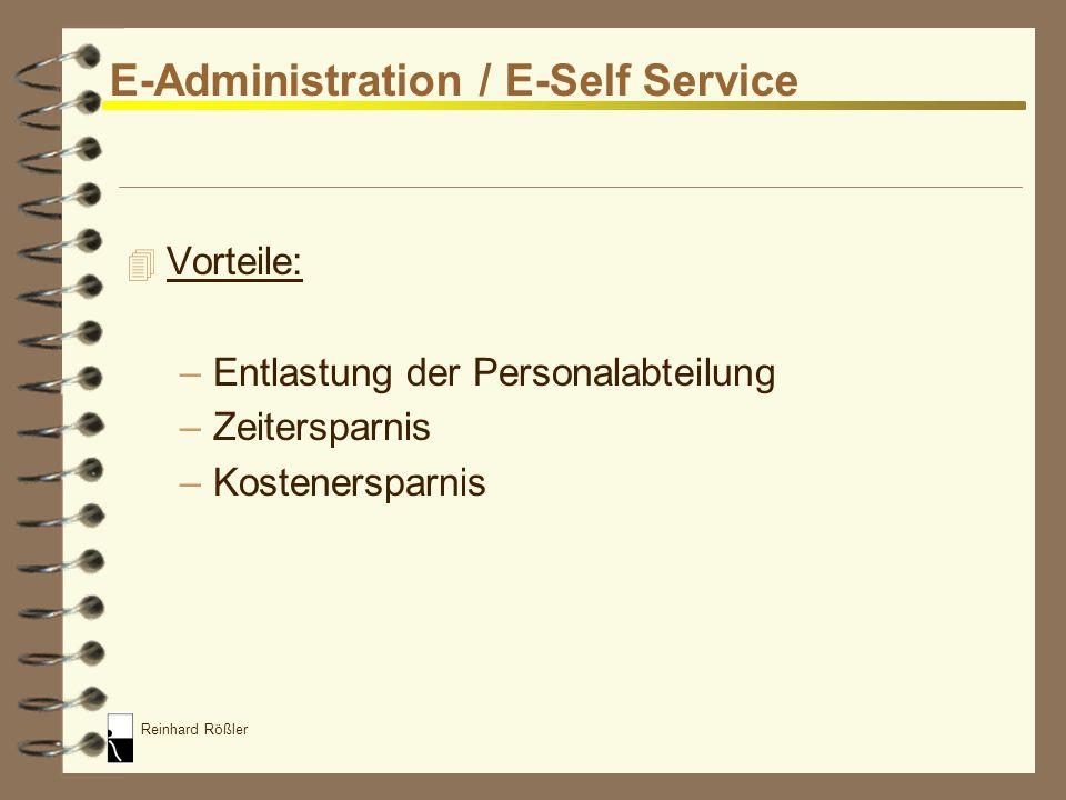 Reinhard Rößler E-Administration / E-Self Service 4 Einsatz von PIS (Personalinformationssystemen) –SAP HR –PAISY (ADP Employer Services) –PeopleSoft