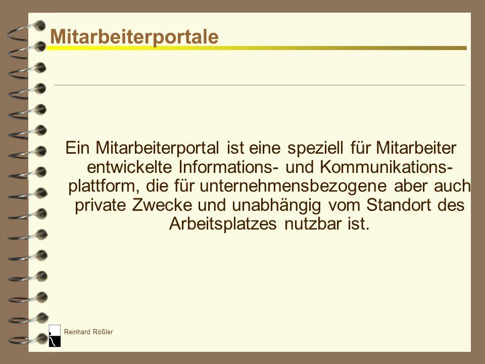 Reinhard Rößler E-Administration / E-Self Service 4 Module eines PIS und deren Einsatz in Unternehmen