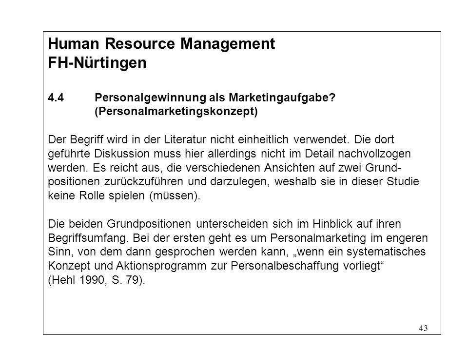 43 Human Resource Management FH-Nürtingen 4.4Personalgewinnung als Marketingaufgabe.