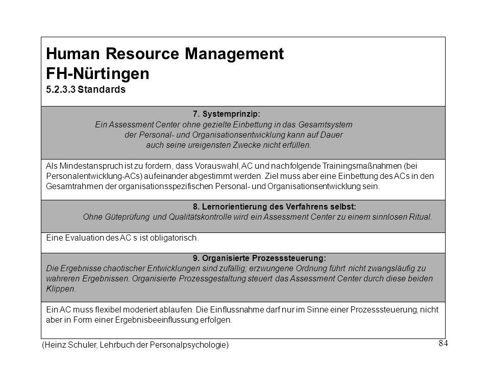 84 Human Resource Management FH-Nürtingen 5.2.3.3 Standards 7.
