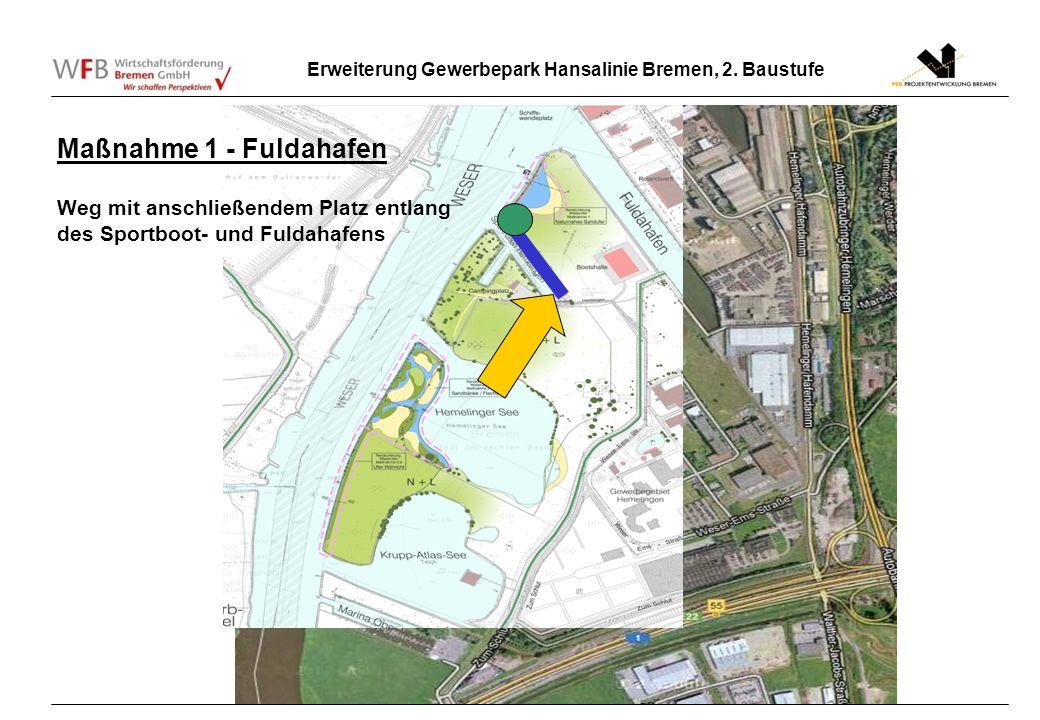 Erweiterung Gewerbepark Hansalinie Bremen, 2. Baustufe 2. Maßnahme 1 - Fuldahafen Weg mit anschließendem Platz entlang des Sportboot- und Fuldahafens