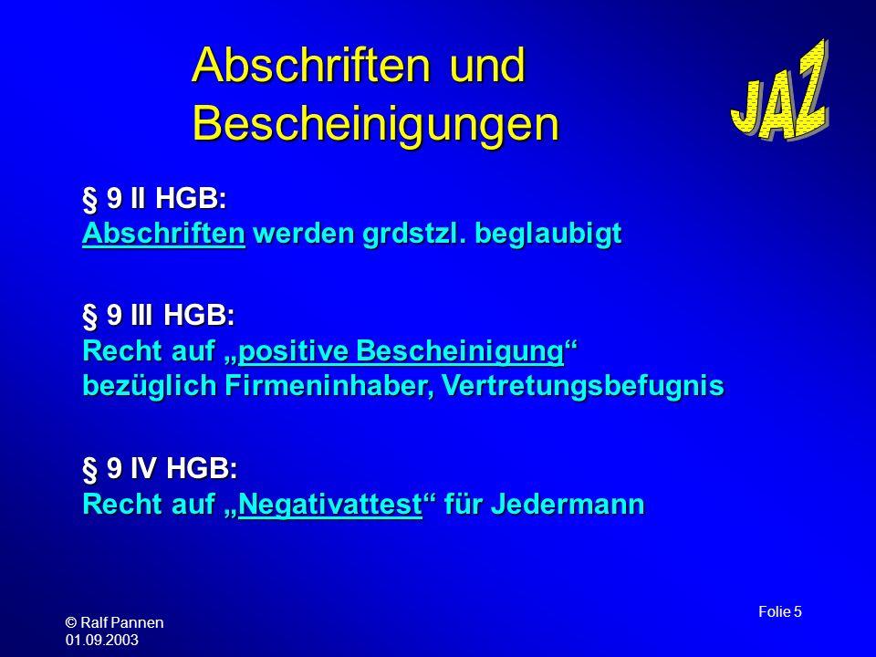© Ralf Pannen 01.09.2003 Folie 6 Sonstiges Einsicht in den Hauptband: Entscheidung durch das Gericht gem.