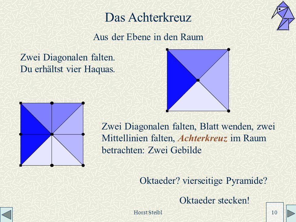 Horst Steibl 10 Zwei Diagonalen falten.Du erhältst vier Haquas.