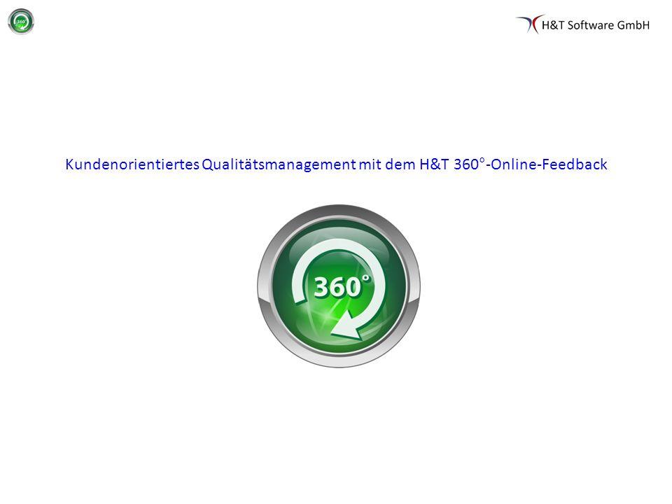 Seite 1 Kundenorientiertes Qualitätsmanagement mit dem H&T 360°-Online-Feedback
