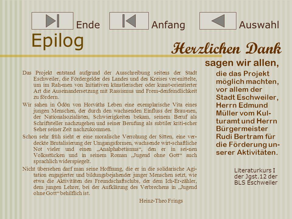 Ö Ödön von Horvath – ein Autor sieht braun Was und Wann? Ausstellung zur Biographie Horváths am 18.01.2002 mit Computer-Animatio- nen zu Horváths Biog