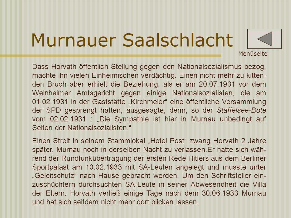 Dass Horvath öffentlich Stellung gegen den Nationalsozialismus bezog, machte ihn vielen Einheimischen verdächtig.