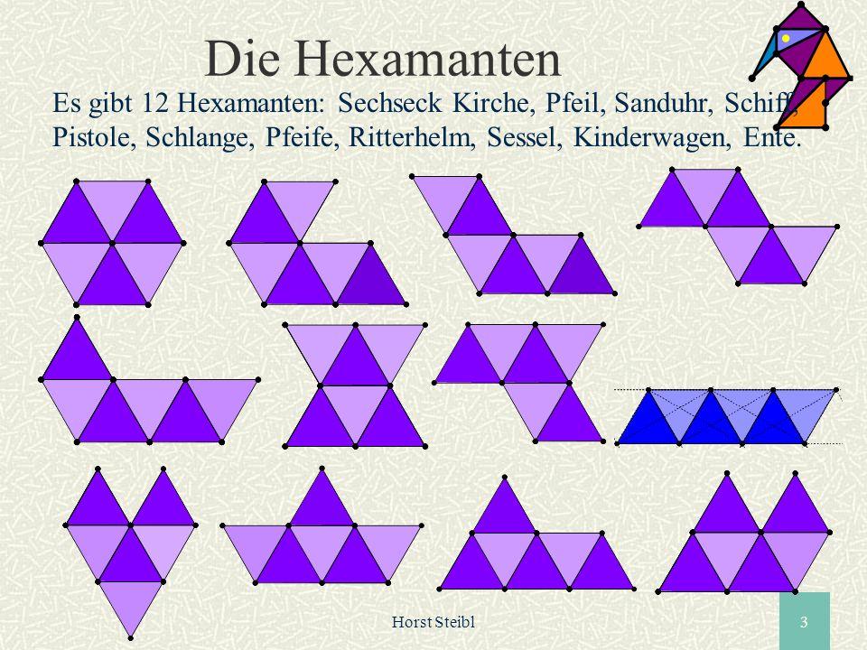 Horst Steibl3 Die Hexamanten Es gibt 12 Hexamanten: Sechseck Kirche, Pfeil, Sanduhr, Schiff, Pistole, Schlange, Pfeife, Ritterhelm, Sessel, Kinderwage