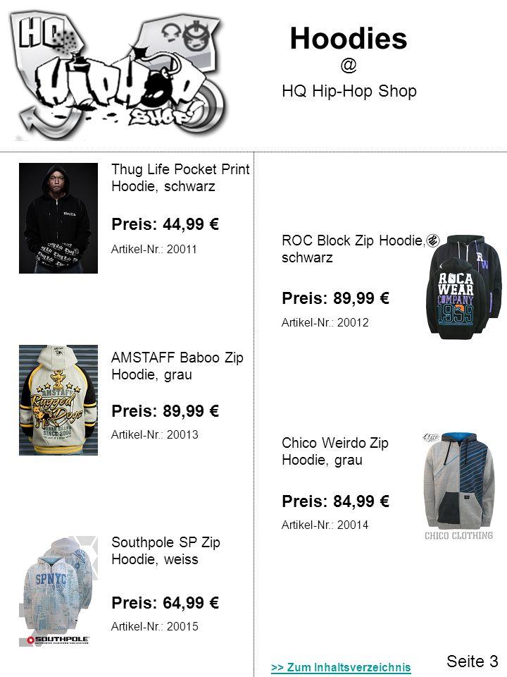 Seite 3 Hoodies HQ Hip-Hop Shop @ Thug Life Pocket Print Hoodie, schwarz ROC Block Zip Hoodie, schwarz Preis: 89,99 Preis: 44,99 AMSTAFF Baboo Zip Hoo