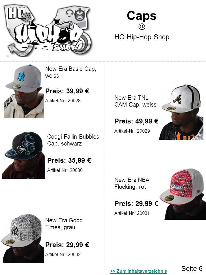 Seite 6 Caps HQ Hip-Hop Shop @ New Era Basic Cap, weiss New Era TNL CAM Cap, weiss Preis: 49,99 Preis: 39,99 Coogi Fallin Bubbles Cap, schwarz Preis: